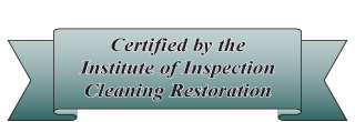 Certified by the Institute of Inspection Cleaning Restoration